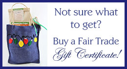 f39ecac5791c23 Fair Trade Shops-Coffee-Chocolate-Clothing-Gifts and More!